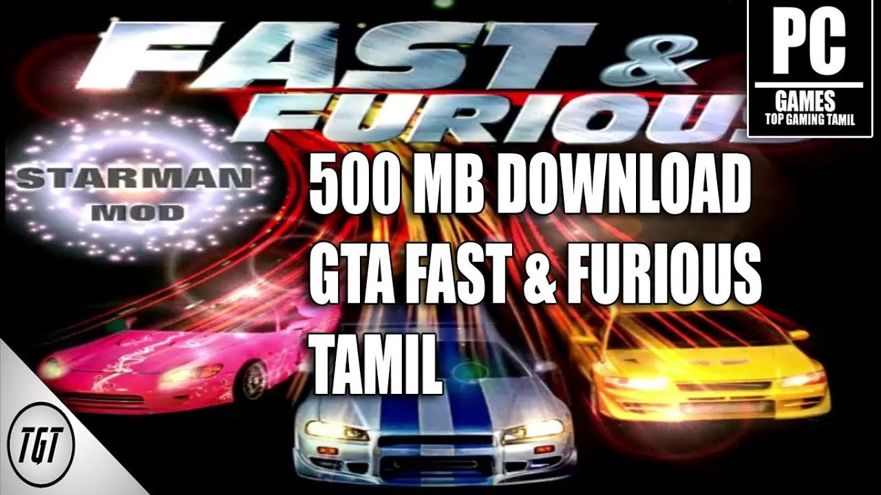 GTA Fast And Furious Pc Mod Game Free Download 2021